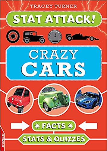 Crazy Cars Facts Stats And Quizzes Edge Stat Attack Amazon Co Uk