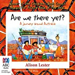 Are We There Yet?: A Journey Around Australia | Alison Lester