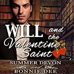 Will and the Valentine Saint | Bonnie Dee,Summer Devon
