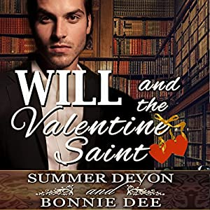 Will and the Valentine Saint Audiobook