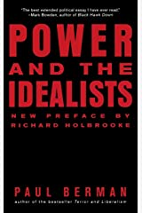 Power and the Idealists: Or, the Passion of Joschka Fischer and Its Aftermath Paperback