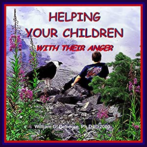 Helping Your Children with Their Anger Audiobook