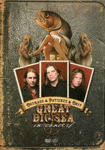 Courage and Patience and Grit: Great Big Sea - In Concert