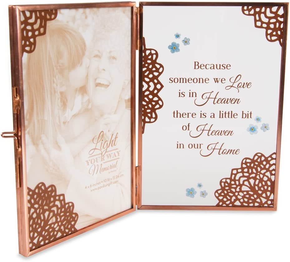 Pavilion - Because Someone We Love is in Heaven There is a Little Bit of Heaven in Our Home - in Memory Clear Glass and Metal Copper Folding 4x6 Picture Frame