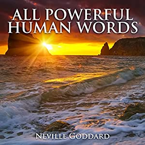All Powerful Human Words Audiobook