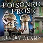 Poisoned Prose: Books by the Bay Mystery Series #5 | Ellery Adams