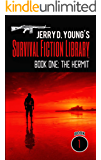 Jerry D. Young's Survival Fiction Library: Book One: The Hermit