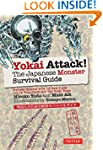 Yokai Attack!: The Japanese Monster S...