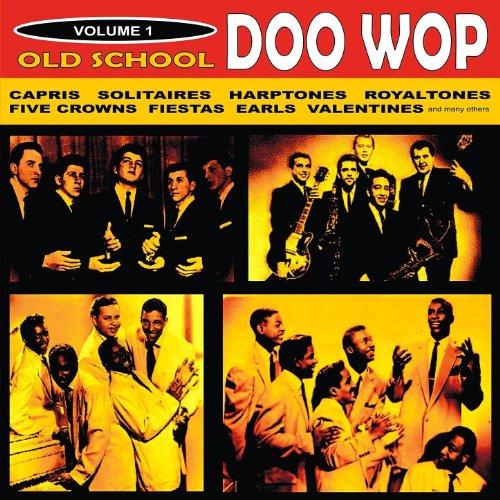 Old School Doo Wop, Vol. 1 (Best Old School Artists)