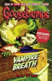 Vampire Breath (Goosebumps (Paperback Unnumbered))