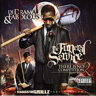 FABOLOUS & DJ DRAMA - There Is No Competition No  3: Death