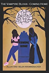 The Vampyre Blogs: COMING HOME (Para-Earth) Paperback