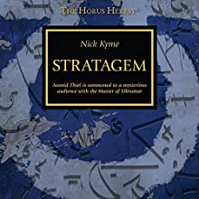 Stratagem: Horus Heresy Audiobook by Nick Kyme Narrated by Gareth Armstrong, Ian Brooker, Jonathan Keeble