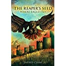The Reaper's Seed: Where Eagles Fly (Book 3)