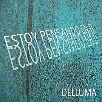 Probablemente Ya De Mi Te Has Olvidado Unplugged Delluma Mp3 Downloads