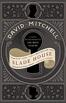Slade House: A Novel by [Mitchell, David]