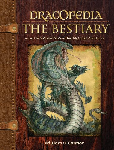 Dracopedia The Bestiary: An Artist's Guide to Creating Mythical Creatures (English Edition)