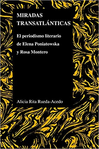 Amazon.com: Miradas transatlánticas: El periodismo literario ...
