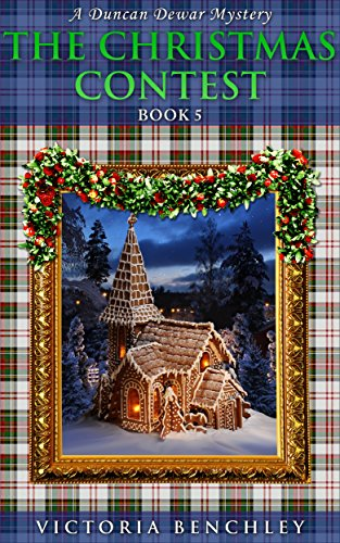 Book: The Christmas Contest (Duncan Dewar Mysteries Book 5) by Victoria Benchley
