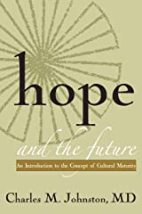 Hope and the Future: An Introduction to the Concept of Cultural Maturity Paperback