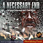 A Necessary End | F. Paul Wilson,Sarah Pinborough