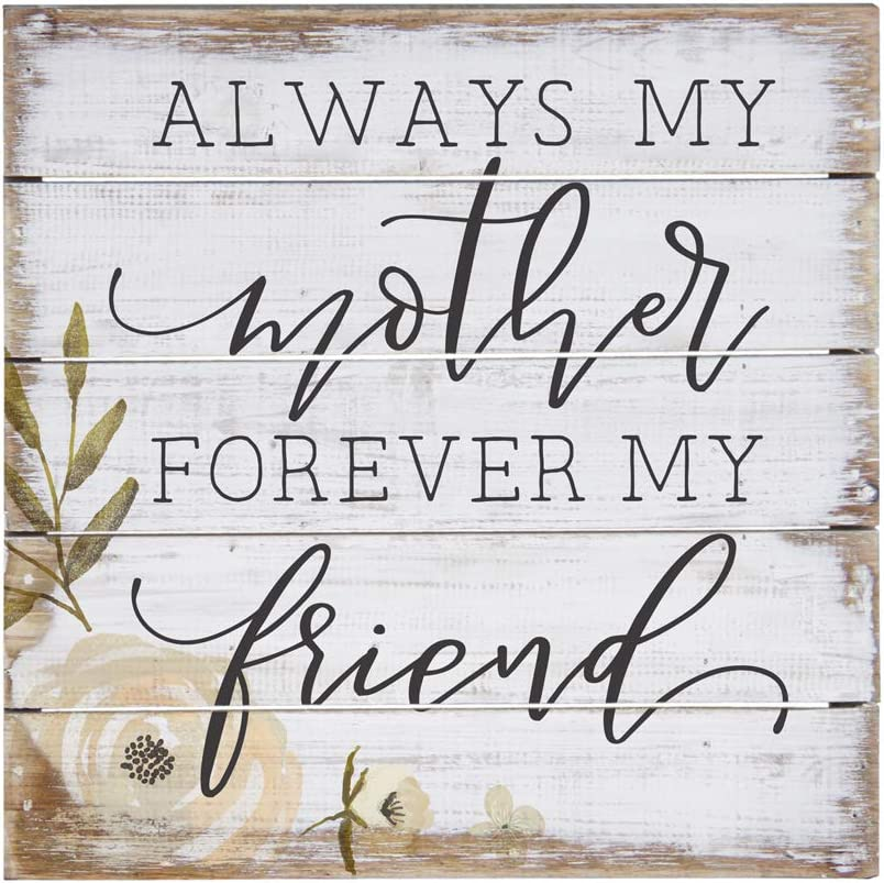 """Sincere Surroundings Simply Said, INC Perfect Pallet Petites 8"""" Wood Sign - Always My Mother, Forever My Friend"""