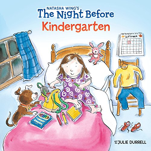 The Night Before Kindergarten (First Year Experience And Students In Transition)