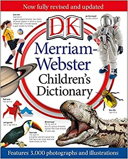 Merriam-Webster Children's Dictionary: Features 3, 000
