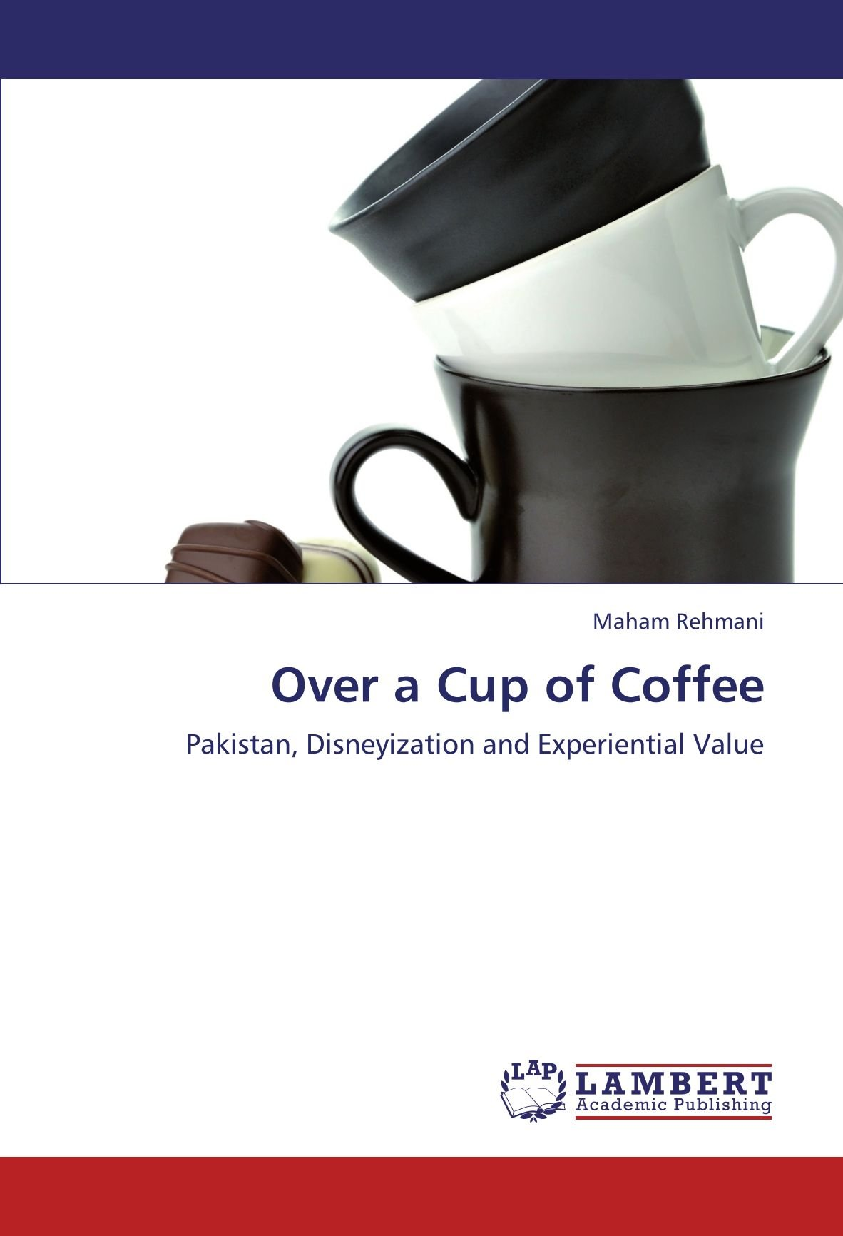 Over a Cup of Coffee: Pakistan, Disneyization and Experiential Value pdf