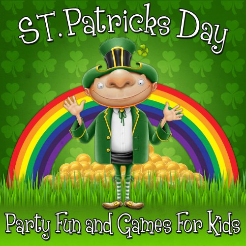 St. Patrick's Day Party - Fun and Games for Kids
