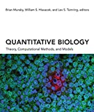 img - for Quantitative Biology: Theory, Computational Methods, and Models (The MIT Press) book / textbook / text book