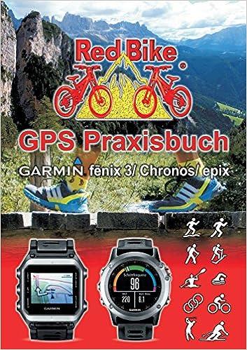 GPS Praxisbuch Garmin fenix 3 / epix