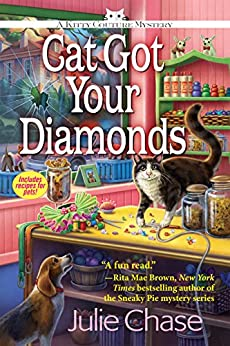 Cat Got Your Diamonds: A Kitty Couture Mystery by [Chase, Julie]