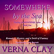 Somewhere by the Sea: Finding Somewhere Series, Book 1 | Verna Clay