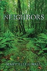 Neighbors: An Elise t'Hoot Novel (Volume 4) Paperback