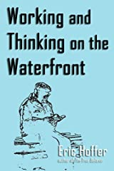 Working and Thinking on the Waterfront Paperback