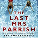The Last Mrs Parrish Audiobook by Liv Constantine Narrated by Suzanne Elise Freeman, Meghan Wolf