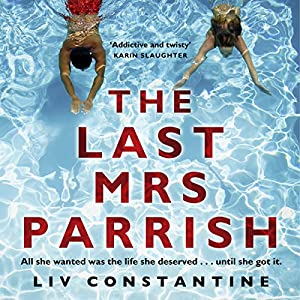 The Last Mrs Parrish Audiobook