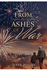 From the Ashes of War (The War Trilogy - Book 3) Kindle Edition