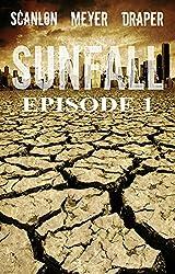 SUNFALL: Episode 1