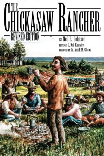 The Chickasaw Rancher, Revised Edition