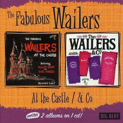 (The Fabulous Wailers at the Castle / The Wailers and Co.)