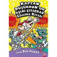Kaptan Düşükdonun Aşırı Çıtırdak Eğlence Kitabı