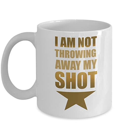 Coffee 11 Mug Gift My Hamilton Away Oz I Shot Throwing Am Not 2WE9IHD