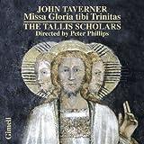 Taverner: Missa Gloria tibi Trinitas, Magnificats for 4, 5 & 6 voices