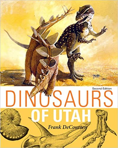 Dinosaurs Of Utah Second Edition