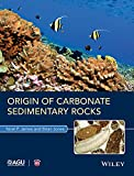 img - for Origin of Carbonate Sedimentary Rocks (Wiley Works) book / textbook / text book