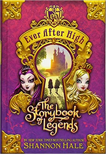 The Storybook of Legends (Ever After High): Amazon.es: Shannon Hale: Libros en idiomas extranjeros
