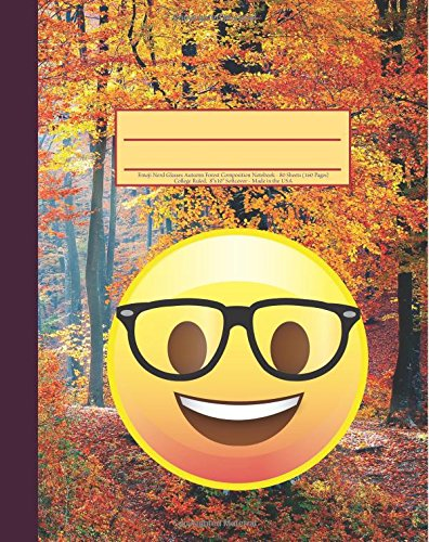 "Download Emoji Nerd Glasses Autumn Forest Composition Notebook: 160 Page Softcover Journal, College Ruled, 8""x10"" Workbook for School, Students, and Teachers ebook"