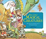 img - for How to Find Magical Creatures book / textbook / text book